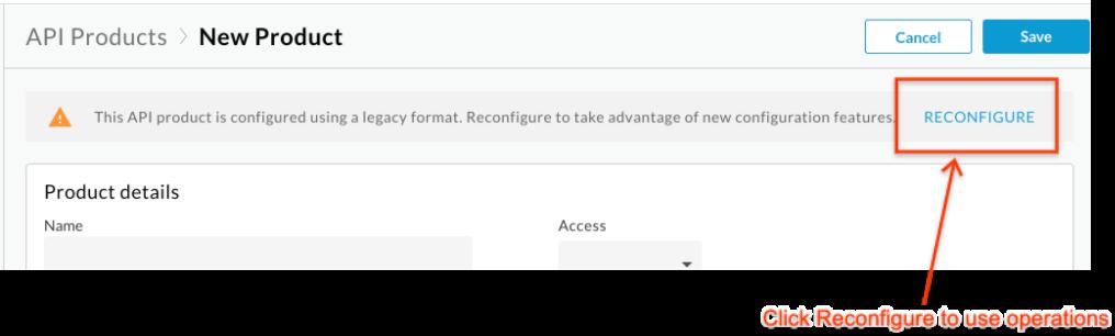 重新配置 API 产品的提示。