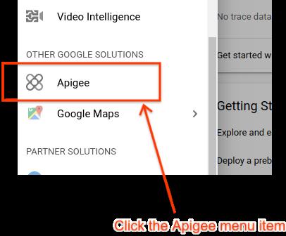 GCP Console の左側のナビゲーションにある Apigee オプション