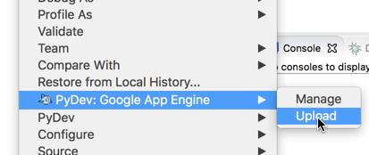 プロジェクトを右クリックしたときに表示されるコンテキスト メニューの画像。メニューを使用すると、App Engine の PyDev アップロード オプションが表示されます。