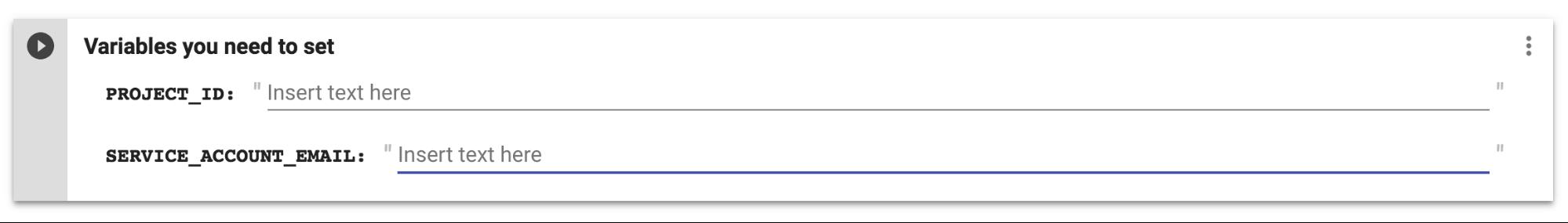 Defina o PROJECT_ID e o SERVICE_ACCOUNT_EMAIL do Google Cloud