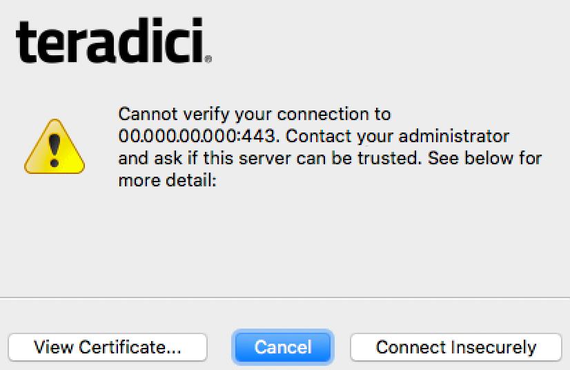 信頼できない証明書に関する Teradici の警告。