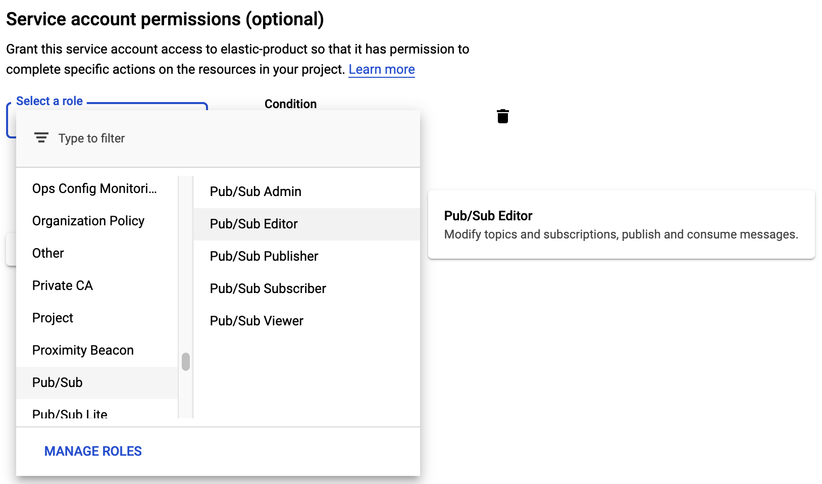 Service account Pub/Sub editor role.