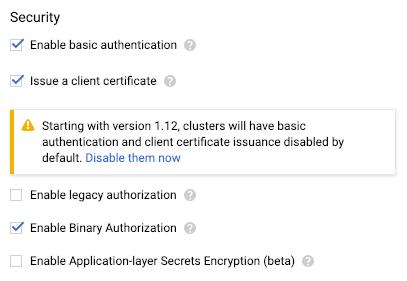 Enable Binary Authorization option