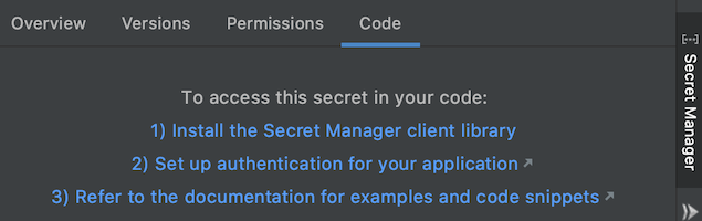 Code tab of Secret Manager panel listing steps needed to access the secret in your code