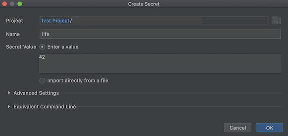 Create Secret dialog open with Name field filled out as 'life' and Secret Value filled out as '42'