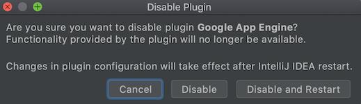 显示提示是否要停用 App Engine 插件并重启 IDE 的屏幕截图。