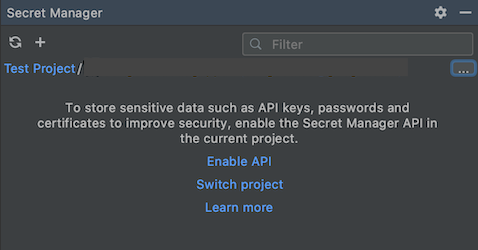 Enable API link available within the Secret Manager panel
