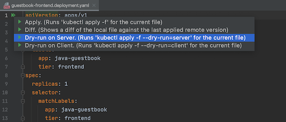 Dry-run on Server option highlighted in the kubectl action list