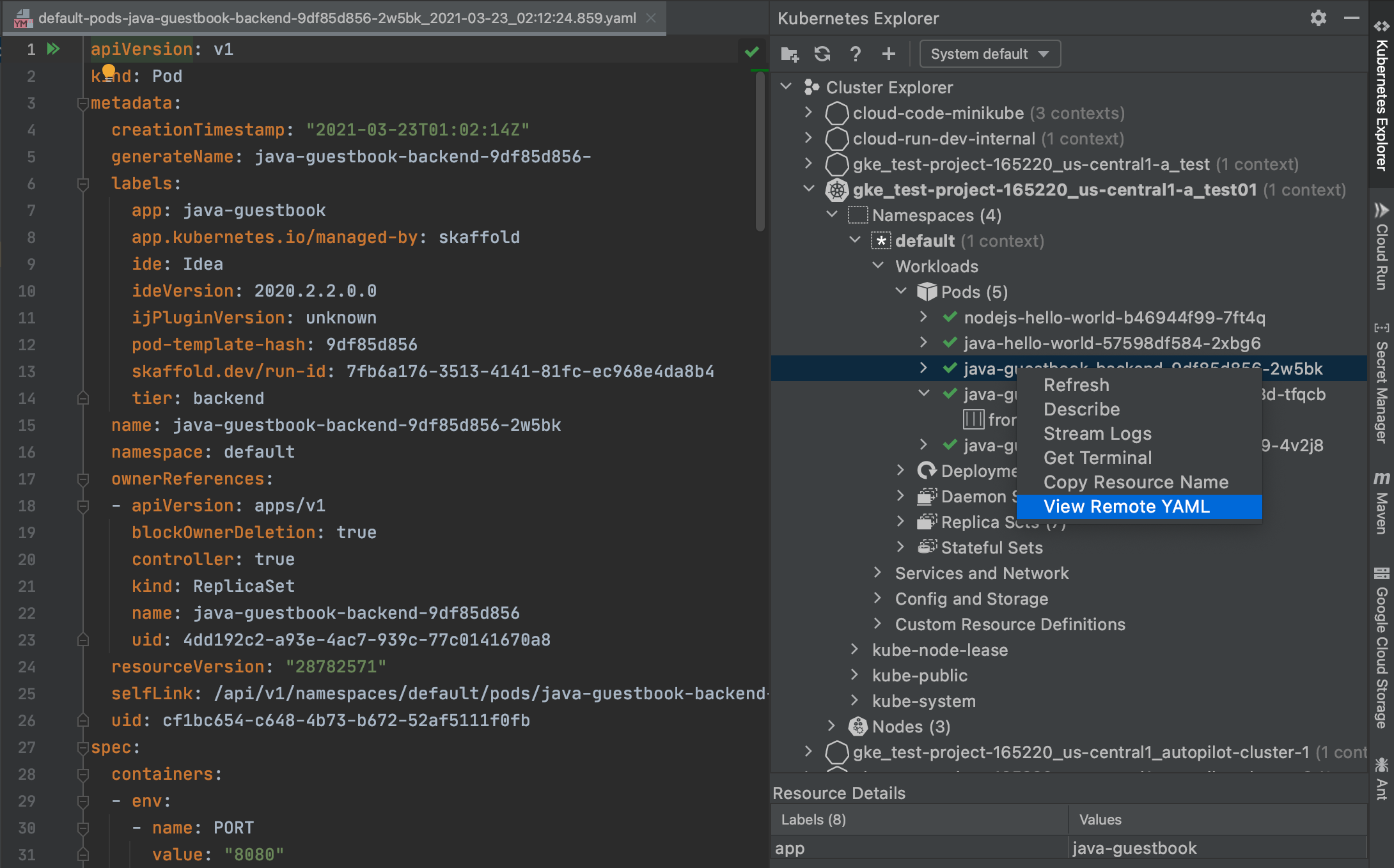 Viewing the YAML of a pod by right-clicking its label in the Kubernetes Explorer and choosing 'View Remote YAML'