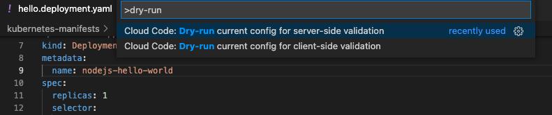 Command Palette 中列出的试运行命令和已选择进行服务器端验证的当前试运行配置
