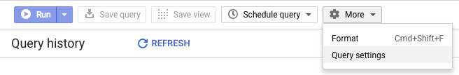 The More drop-down menu in the BigQuery web UI with the Query settings option selected