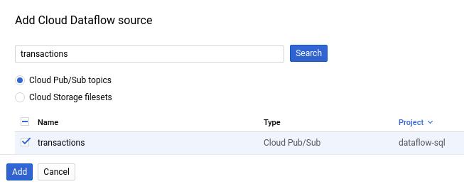 """Panneau """"Add Cloud Dataflow"""" (Ajouter une source CloudDataflow) avec l'option """"CloudPub/Sub topics"""" (Sujets CloudPub/Sub) sélectionnée. La requête de recherche de """"transactions"""" est terminée et le sujet """"transactions"""" est sélectionné."""