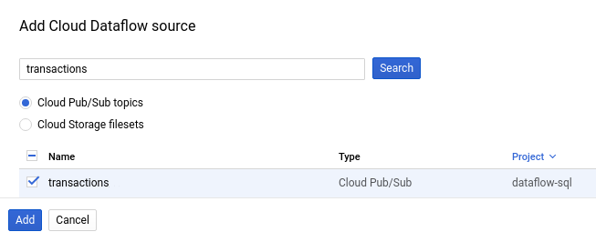 The Add Cloud Dataflow source panel with the Pub/Sub topic option selected, the transactions search query completed, and transactions topic selected.