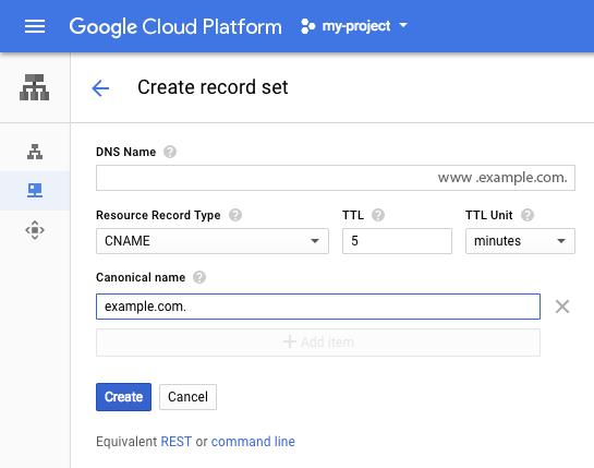 """""""创建记录集""""页面的屏幕截图,其中显示带有规范名称的 CNAME 记录类型。"""