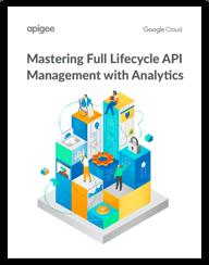 Master API Management with Analytics ebook