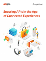 Securing APIs in the Age of Connected Experiences