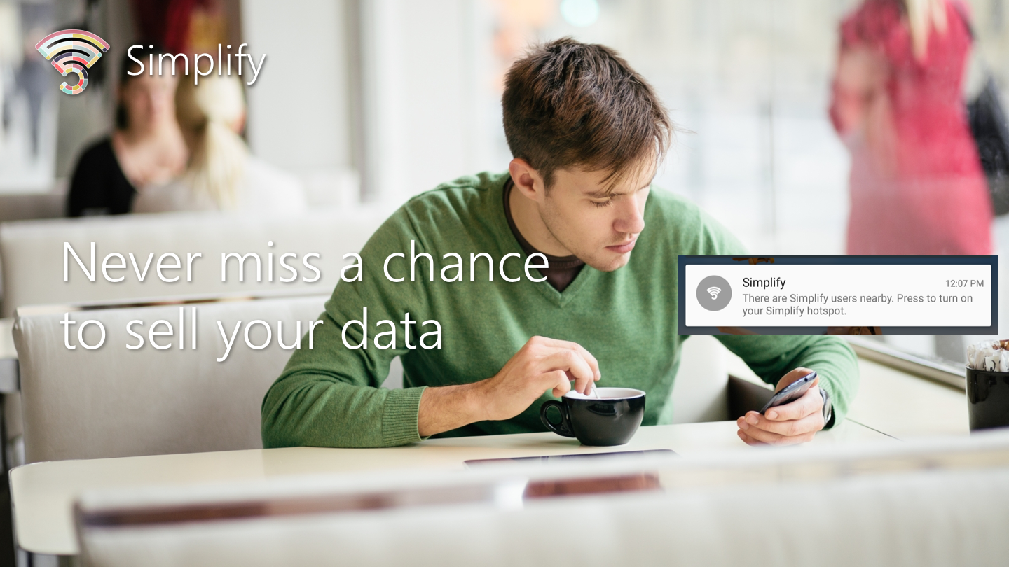 Never miss a chance to sell your data
