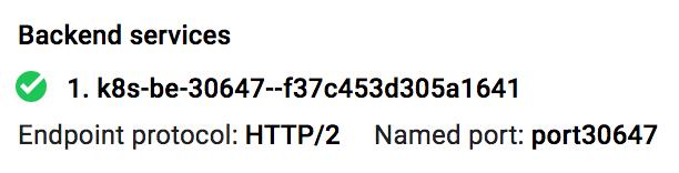 Captura de pantalla del servicio de backend HTTP/2 que se muestra en GoogleCloudPlatformConsole (haz clic para ampliar)
