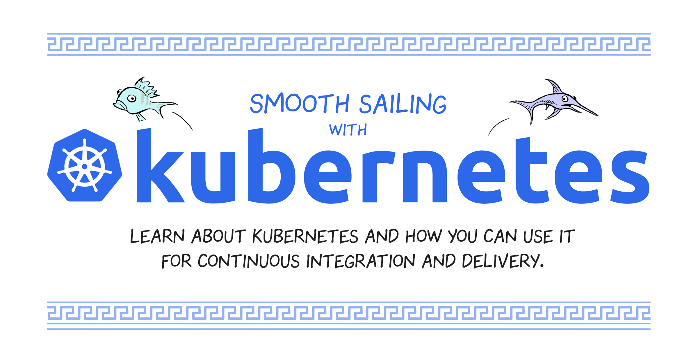 How to Learn Kubernetes - The Best Tutorials, Comics, and Guides