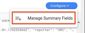 """L'option """"Manage Summary Fields"""" (Gérer les champs de résumé) est sélectionnée dans le menu déroulant """"Configure"""" (Configurer)"""