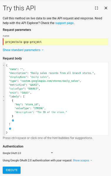 Try this API dialog populated with the request body to create a metric descriptor.