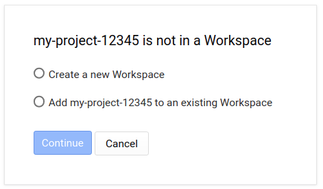 my-project-12345 is not a Workspace