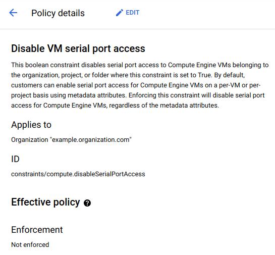 Exemplos de detalhes da política para desativação do acesso à porta serial da VM para a organização de exemplo.